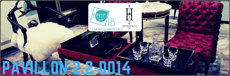 Henryot & Cie au salon Equip Hotel 2018 Paris