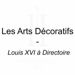 Les Arts Décoratifs - Louis XVI à Directoire