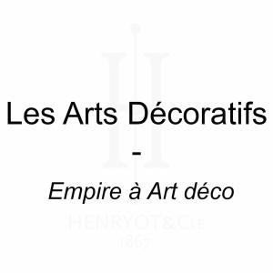 Les Arts Décoratifs - Empire à Art Déco
