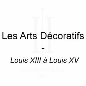 Les Arts Décoratifs - Louis XIII à Louis XV